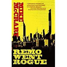 Remo Went Rogue (Remo Cobb Book 1) (English Edition)
