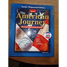 The American Journey Reconstruction to the Present Teacher