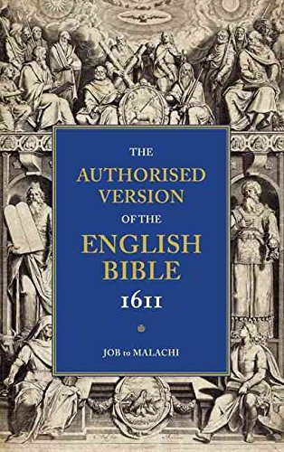 authorised-version-of-the-english-bible-1611-volume-3-job-to-malachi-volume-3-job-to-malachi-edited-