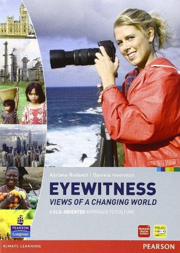Eyewitness. Per le Scuole superiori. Con espansione online