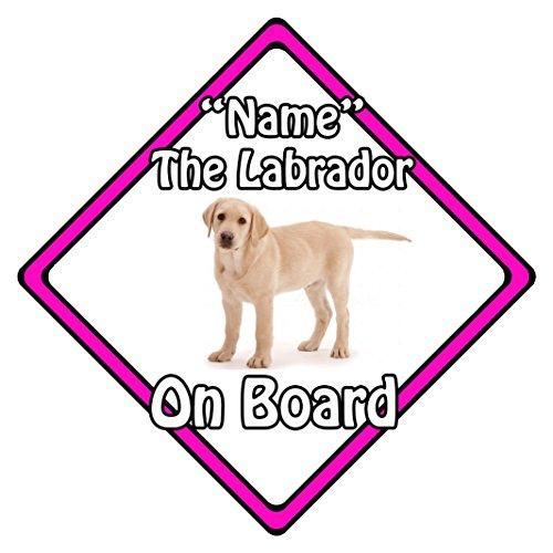 personnalisé Chien on Board Panneau Sécurité Auto ? Blonde Labrador on Board (Rose)