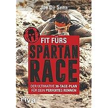 Fit fürs Spartan Race: Der ultimative 30-Tage-Plan für dein perfektes Rennen