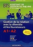 Gestion de la relation avec la clientèle et les fournisseurs BTS assistant de gestion de PME-PMI 1re et 2e années