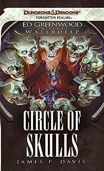 Descargar Libros Gratis Circle of Skulls: Ed Greenwood Presents Waterdeep PDF Gratis Sin Registrarse