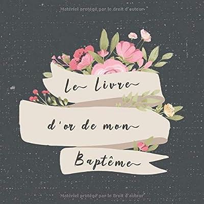 Le Livre d'or de mon Baptême: Livre d'or pour le baptême d'un enfant | bébé - fille - garçon | le bel album illustré | accessoires decoration | idee cadeau