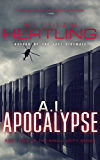 A.I. Apocalypse (Singularity Series Book 2) (English Edition)