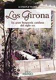 Los Girona: La gran burguesía catalana del siglo XIX (Varia)
