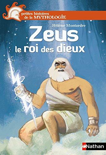 Zeus le roi des dieux par Hélène Montardre