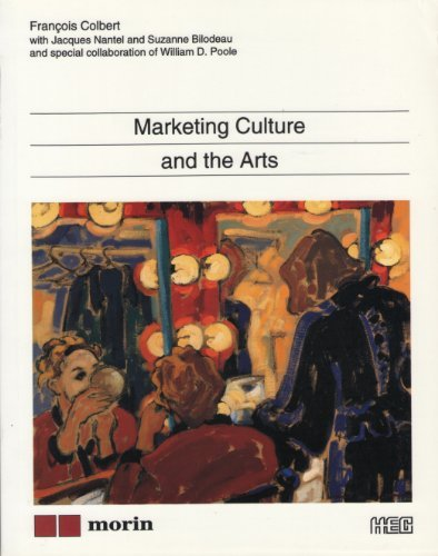 Marketing culture and the arts by francois colbert 2001 08 02 pdf marketing culture and the arts by francois colbert 2001 08 02 pdf kindle fandeluxe Choice Image