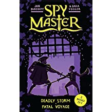 Deadly Storm and Fatal Voyage: Books 3 and 4 (Spy Master)