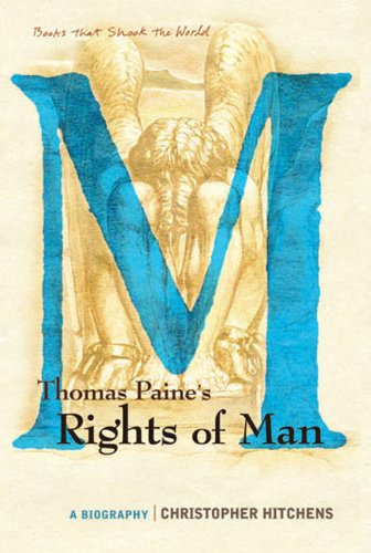 Thomas Paine's Rights of Man: A Biography Paperback