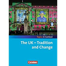 Topics in Context: The UK - Tradition and Change: Schülerheft