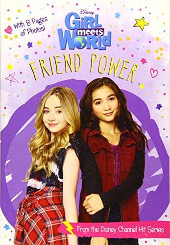 Girl Meets World Friend Power (Girl Meets World Junior Novel)