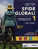 Sfide globali. Per le Scuole superiori. Con ebook. Con espansione online: 1