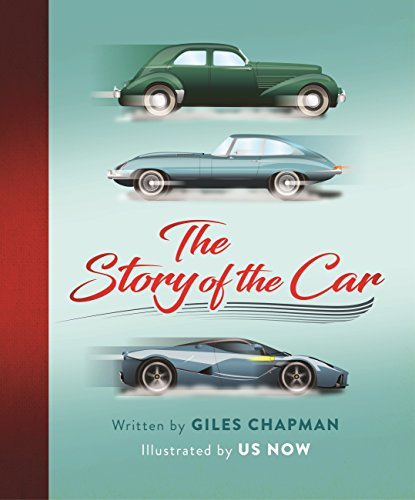 The Story of the Car (English Edition) por Giles Chapman