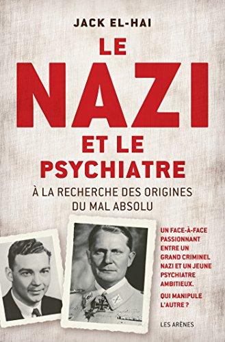 Le nazi et le psychiatre par Jack El-Hai
