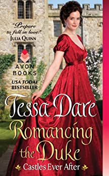 Romancing the Duke: Castles Ever After von [Dare, Tessa]