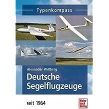 Deutsche Segelflugzeuge seit 1964 (Typenkompass)