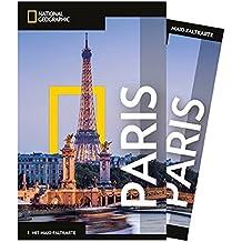 National Geographic Reiseführer Paris: Reisen nach Paris mit Karte, Geheimtipps und allen Sehenswürdigkeiten wie Quartier Latin, St. Germain, Champ ... Montmarte und Montparnasse. (NG_Traveller)
