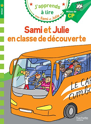 Sami et Julie CP Niveau 2 Sami et Julie en classe de découverte par Sandra Lebrun