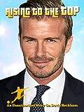 David Beckham: Rising To The Top [OV]