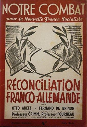 Notre combat pour la Nouvelle France Socialiste : Rconciliation franco-allemande