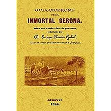 Guia-Cicerone de La Inmortal Gerona