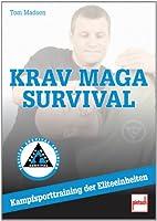 Krav Maga Survival: Nahkampftraining der Eliteeinheiten