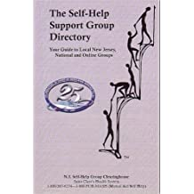 The The Self-Help Support Group Directory: Your Guide to Local New Jersey, National, and Online Groups