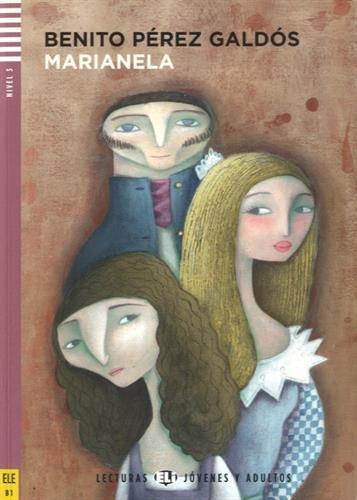 Marianela. Con espansione online (Lecturas Eli Jóvenes y adultos Nivel 3 B1)
