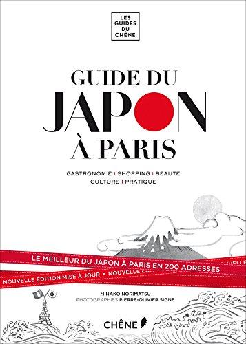 Guide du Japon à Paris par Minako Norimatsu