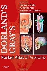 Dorland's/Gray's Pocket Atlas of Anatomy, 1e (Dorland's Medical Dictionary)