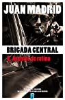 Brigada Central 2. Asuntos de rutina: BRIGADA CENTRAL 2