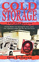 Cold Storage: A Killer with a Heart of Ice (Pinnacle True Crime)