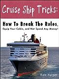 Cruise Ship Tricks [article]
