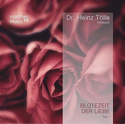 Blütezeit der Liebe - Gedichte von Heinz Tölle (gelesen von Sabine Murza mit der Klaviermusik von Pianist: Ronny Matthes)