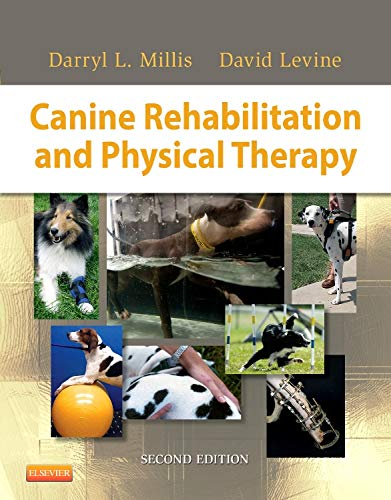 Canine Rehabilitation and Physical Therapy, 2e por Darryl Millis MS  DVM Diplomate ACVS ACVSMR CCRP