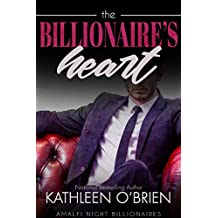 The Billionaire's Heart (Amalfi Night Billionaires Book 4) (English Edition)