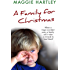 A Family For Christmas: When a tragic accident scars a family, will it take a miracle to heal them?