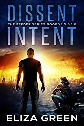 Dissent & Intent: Young Adult Science Fiction (1.5 & 1.6, Feeder Series)