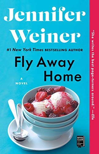 Fly Away Home: A Novel (English Edition) (Weiner Jennifer Ebooks)