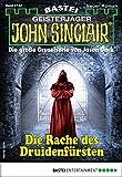 John Sinclair 2142 - Horror-Serie: Die Rache des Druidenfürsten