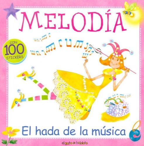 Melodia, El Hada de La Musica par Maria Eugenia Delia