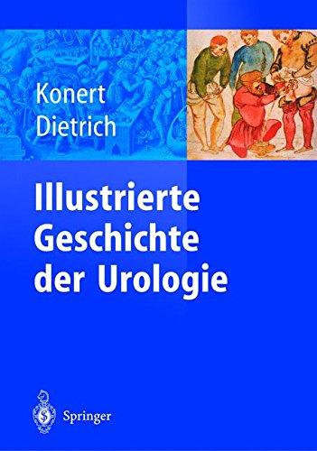Illustrierte Geschichte der Urologie - Illustrierte Eine Der Usa Geschichte