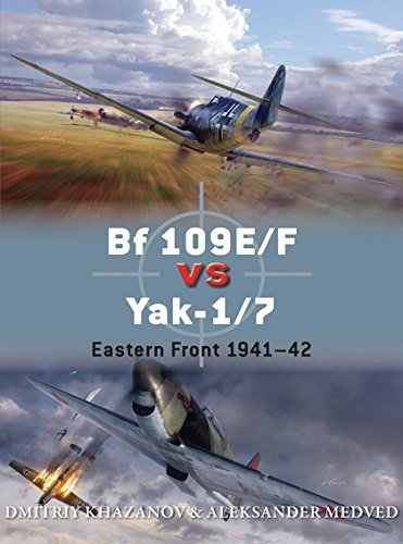 Bf 109E/F vs Yak-1/7: Eastern Front 1941–42 (Duel)