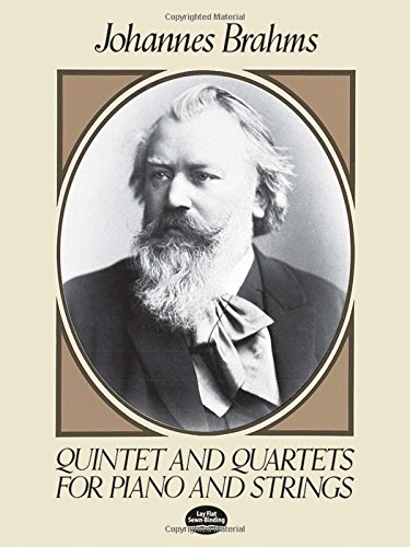 Quintet and Quartets for Piano and Strings (Dover Chamber Music Scores) por Johannes Brahms
