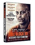 Cell Block 99 - Nessuno Puo' Fermarmi