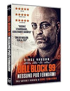 99: Cell Block 99 - Nessuno Puo' Fermarmi [Italia] [DVD]
