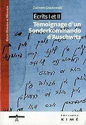 Ecrits I et II : Témoignage d'un Sonderkommando d'Auschwitz