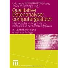 Qualitative Datenanalyse: computergestützt.: Methodische Hintergründe und Beispiele aus der Forschungspraxis